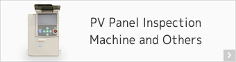 PV Panel Inspection Machine and Others